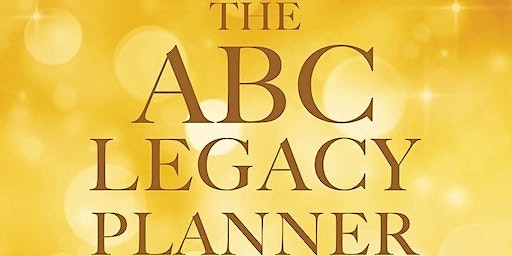 The ABCLegacy Planner Release | Book Signing & Workshop