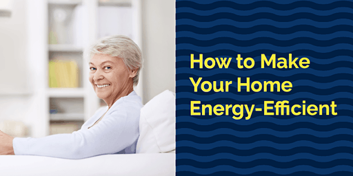 How to Make Your Home Energy-Efficient