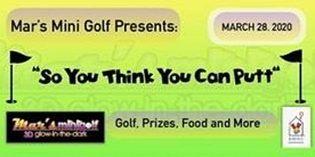 """""""So You Think You Can Putt"""" tickets"""