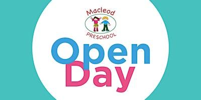 Macleod Preschool Open Day