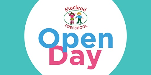 Macleod Preschool Open Day