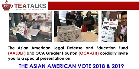 TEA Talk: The Asian American Vote 2018 & 2019 tickets