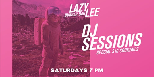 DJ Sessions at Lazy Lee