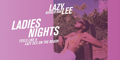 Ladies Night at Lazy Lee tickets
