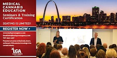 Missouri Medical Marijuana Dispensary Training Seminar- St.Louis