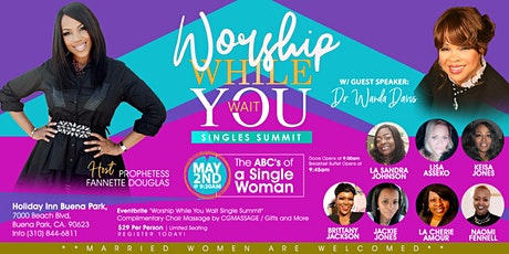 WORSHIP WHILE YOU WAIT SINGLES SUMMIT PART II tickets