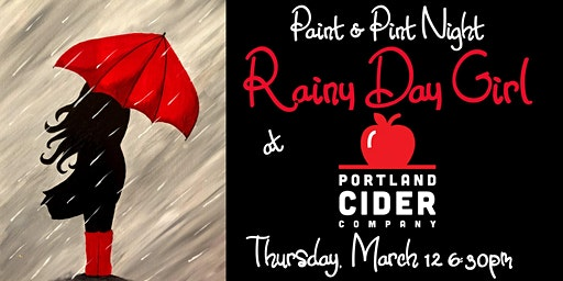 Paint & Pint 'Rainy Day Girl' at Portland Cider Co March 12