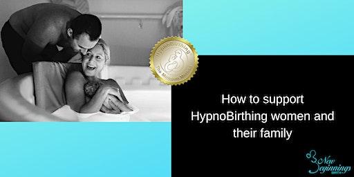 Supporting HypnoBirthing women in pregancy & birth