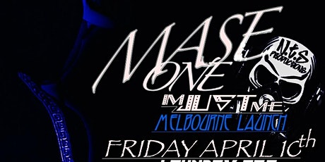MASE ONE - IM JUST ME-MELBOURNE LAUNCH tickets