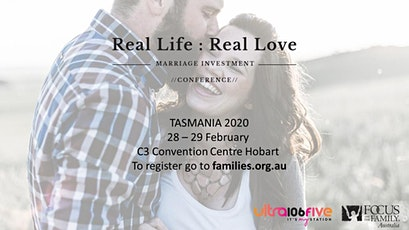 Real Life : Real Love Marriage Conference - TASMANIA tickets