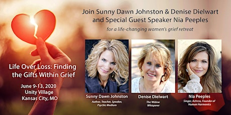 Life Over Loss: Finding the Gifts Within Grief - Kansas City, MO tickets