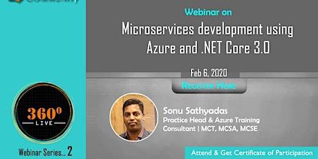 Webinar 2: Microservices development using Azure & .NET Core 3.0 tickets