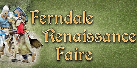 Ferndale Ren Faire tickets