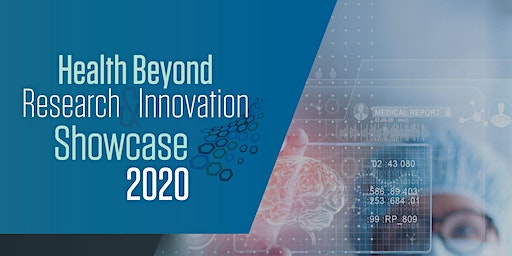 Health Beyond Research & Innovation Showcase 2020