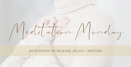 Clear Vision, Calm Mind - Meditation Mondays tickets