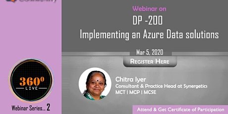 Webinar 4: DP -200 – Implementing an Azure Data solutions tickets