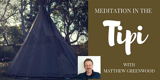 Meditation and Development in the Tipi