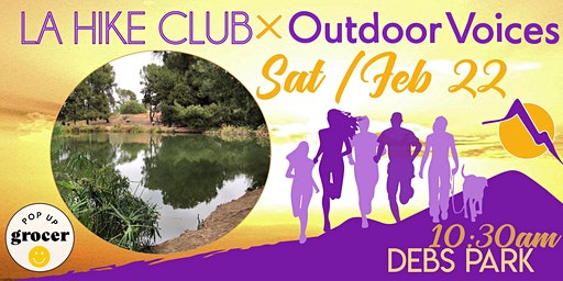 LA HIKE CLUB x OUTDOOR VOICES: DEBS PARK