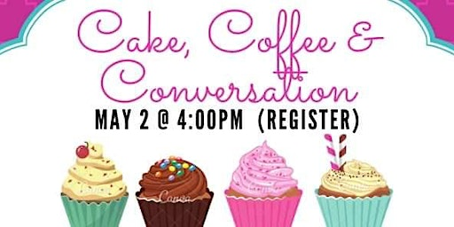 Cake, Coffee & Conversation hosted by GGU