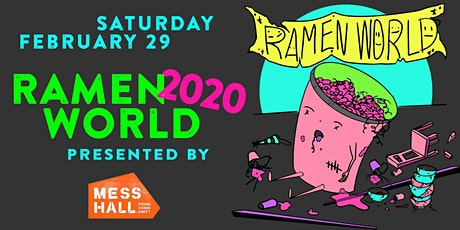 Ramen World 2020 - Presented by Mess Hall tickets