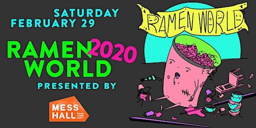 Ramen World 2020 - Presented by Mess Hall