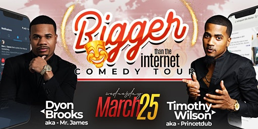 """Bigger Than The Internet Comedy Tour"""
