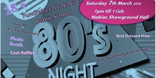 80s Night Fundraiser - Nabiac Showground Hall