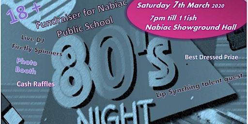 80s Night Fundraiser - Nabiac Showground Hall