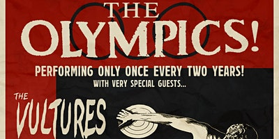 The Olympics, The Vultures, Garbage Barge, & FlapJack Attack