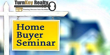 FREE - HOME BUYER SEMINAR tickets