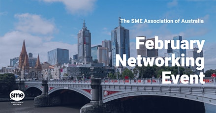 February SMEA Networking Event (Melbourne) tickets