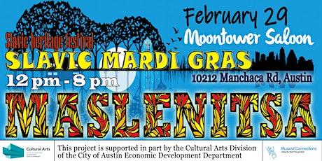"Slavic Mardi Gras ""MASLENITSA"" tickets"
