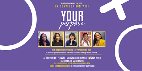 #IWD 2020 International Women's Day In Conversation With Your Purpose  tickets