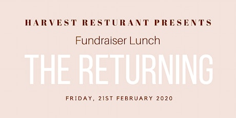 The Returning - Fundraiser Luncheon tickets