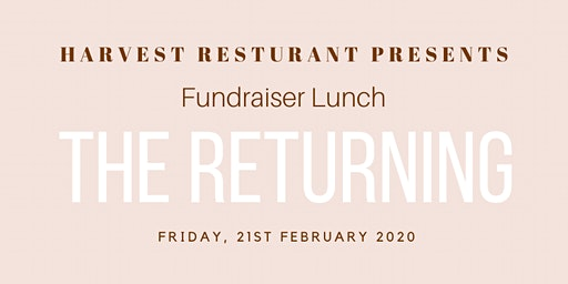 The Returning - Fundraiser Luncheon