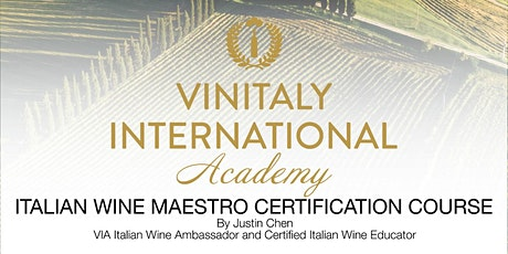 Vinitaly International Academy (VIA) - Italian Wine Maestro Certification Course tickets