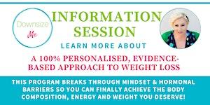 DownsizeMe Information Session - FREE!