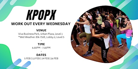 KPOPX Wednesdays at Viva Business Park!  tickets