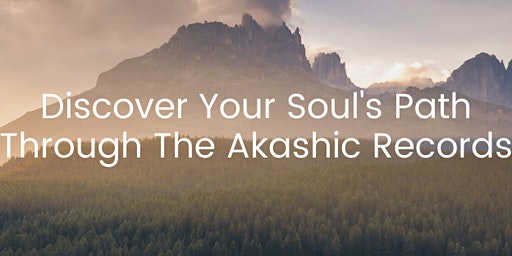 Discover Your Soul's Path Through The Akashic Records Certification