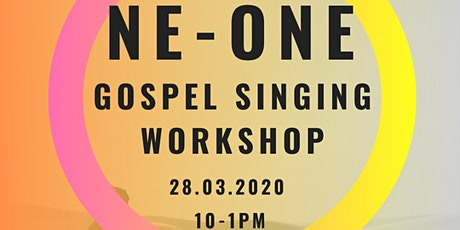 NE-ONE GOSPEL SINGING WORKSHOP tickets