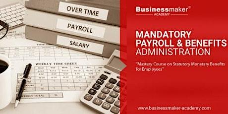 MANDATORY PAYROLL & BENEFITS ADMINISTRATION tickets