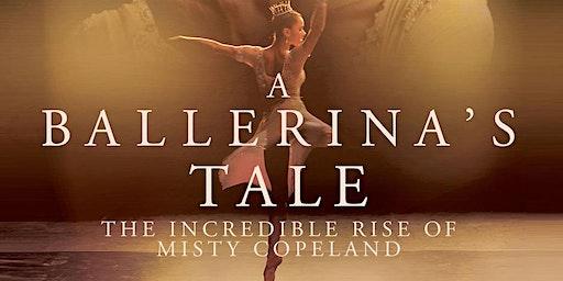 A Ballerina's Tale - Encore Screening - Mon 2nd March - Wellington