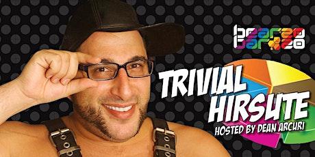 Bear Bar: Trivial Hirsute with Dean Arcuri (Mardi Gras 2020) tickets