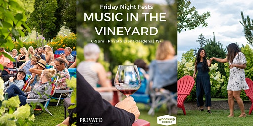 Music in the Vineyard- Fridays Night Fests with Sons and Daughters