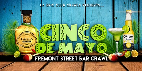Cinco de Mayo Bar Crawl Fremont Street tickets