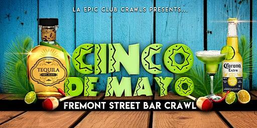 Cinco de Mayo Bar Crawl Fremont Street