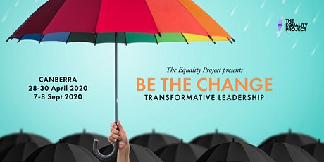 BE THE CHANGE   Canberra tickets