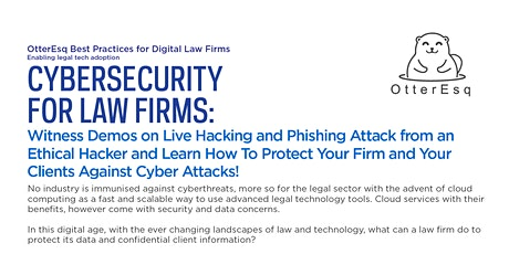 Cybersecurity for Law Firms - Witness Demos from an Ethical Hacker tickets