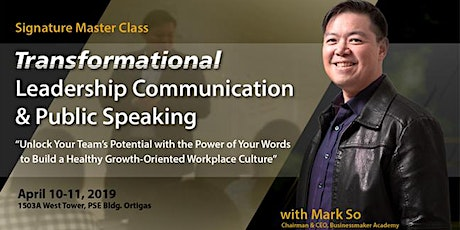 TRANSFORMATIONAL LEADERSHIP COMMUNICATION AND PUBLIC SPEAKING tickets
