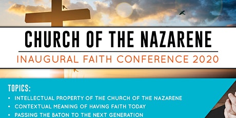 CHURCH OF THE NAZARENE INAUGURAL FAITH CONFERENCE 2020 tickets